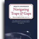 "Maura Carley's Book ""Health Insurance: Navigating Traps & Gaps"" is available on Amazon"